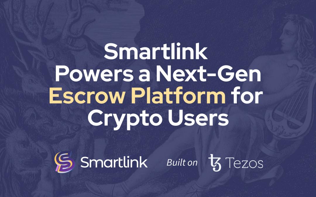 Smartlink powers a next-gen escrow platform for crypto users
